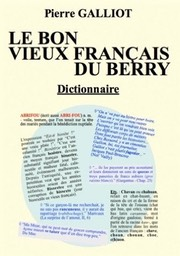 Dictionnaire-berrichon-Pierre-Galliot