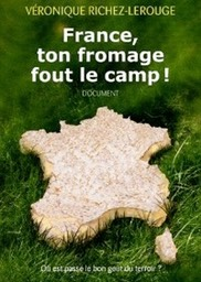France, ton fromage fout le camp !